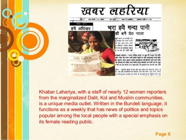Free Powerpoint Templates Page 6 Khabar Lahariya, with a staff of nearly 12 women reporters from the marginalized Dalit, K...