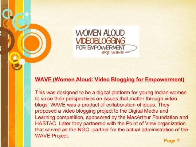 Free Powerpoint Templates Page 7 WAVE (Women Aloud: Video Blogging for Empowerment) This was designed to be a digital plat...