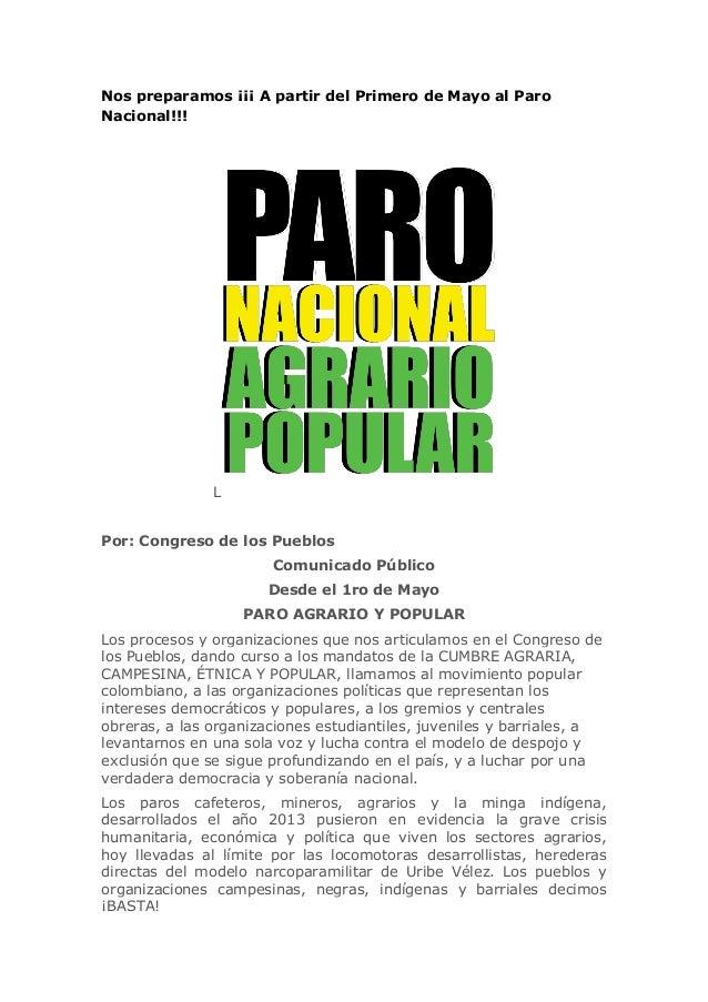 Nos preparamos ¡¡¡ A partir del Primero de Mayo al Paro Nacional!!! L Por: Congreso de los Pueblos Comunicado Público Desd...