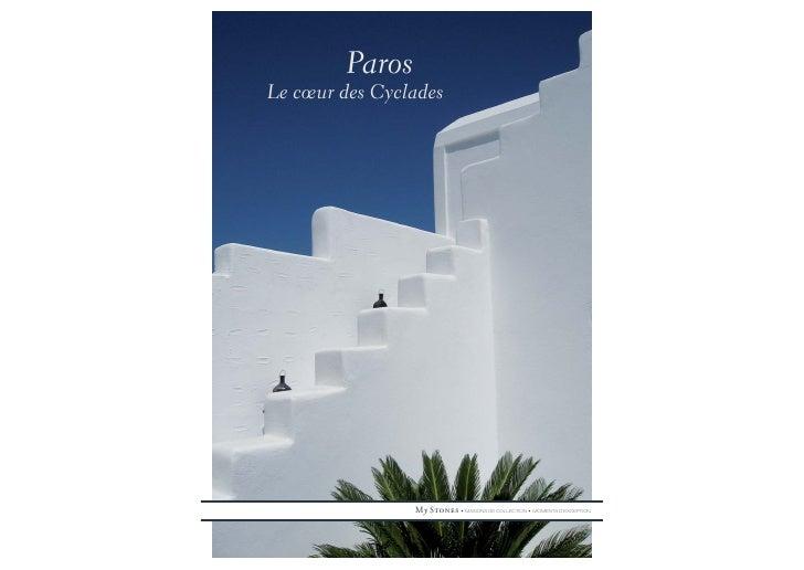 Paros Le cœur des Cyclades                     My Stones • MAISONS DE COLLECTION • MOMENTS D'EXCEPTION