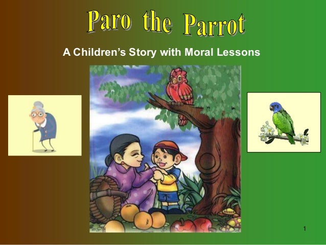 1 A Children's Story with Moral Lessons