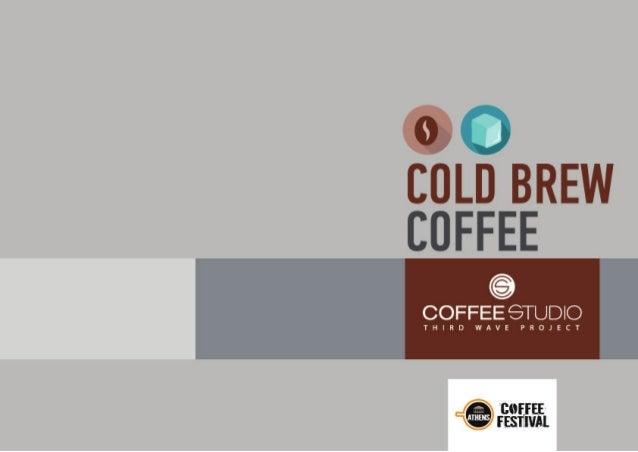 Cold Brew Coffee | Coffee Studio