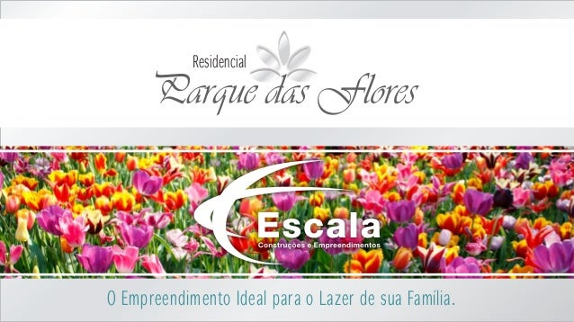 Parque das Flores Residencial O Empreendimento Ideal para o Lazer de sua Família.