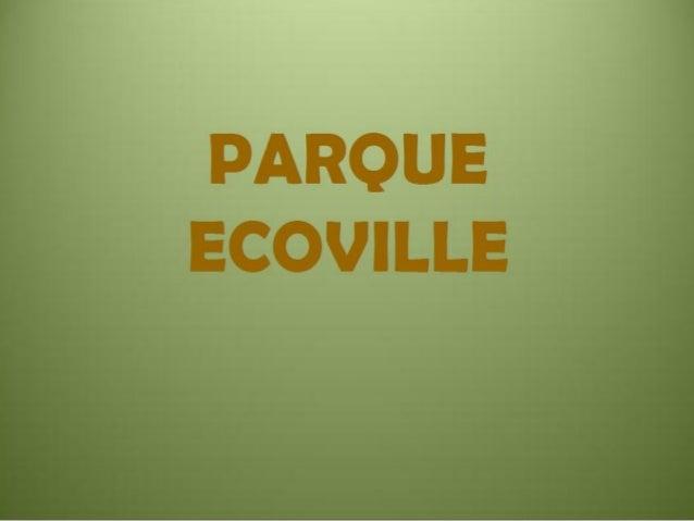 Parque Ecoville