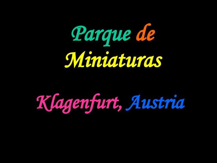 Parque   de  Miniaturas Klagenfurt,   Austria   Com som