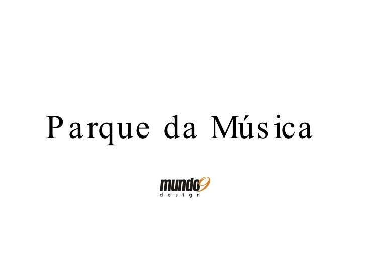 Parque da Música