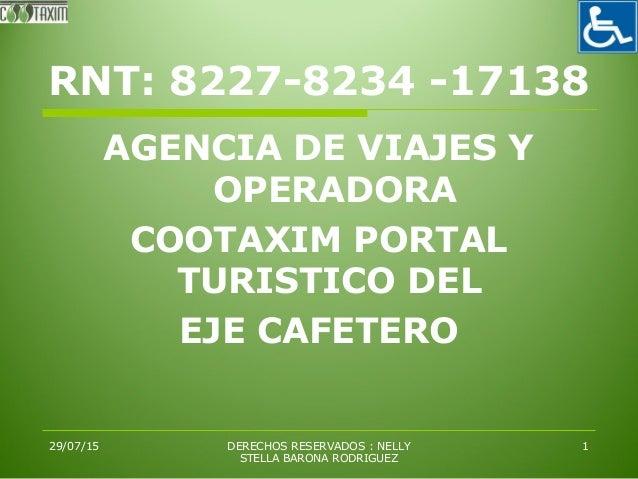 Cootaxim portal tur stico del eje cafetero destinoparque - Agencia de viajes diana garzon ...