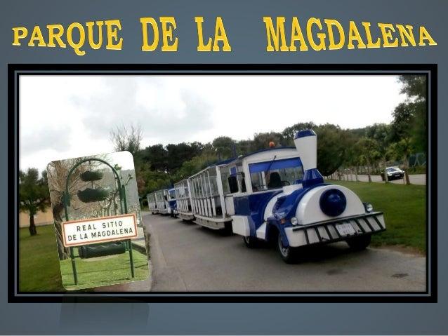 La Península de la Magdalena es más que un bellísimo parque público, posee un pequeño zoológico, un tren turístico, caball...