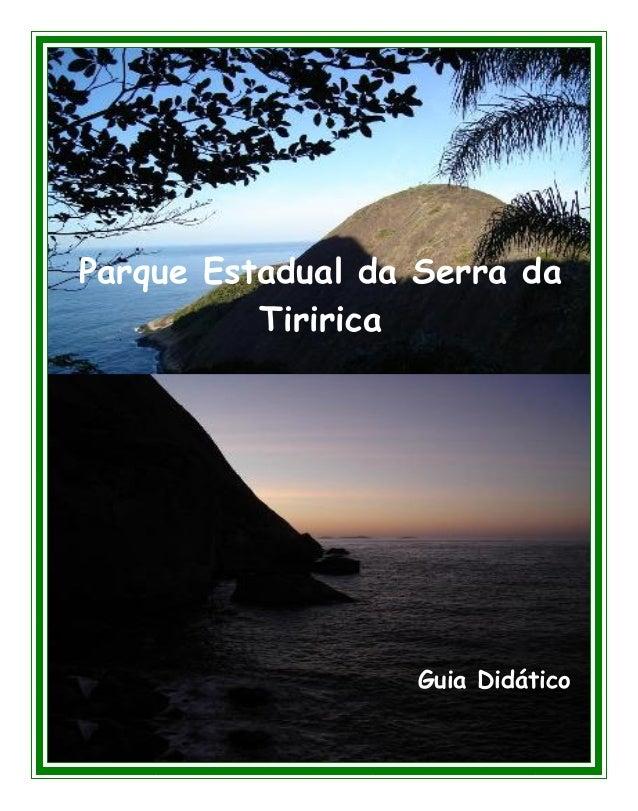 1 Parque Estadual da Serra da Tiririca Guia Didático