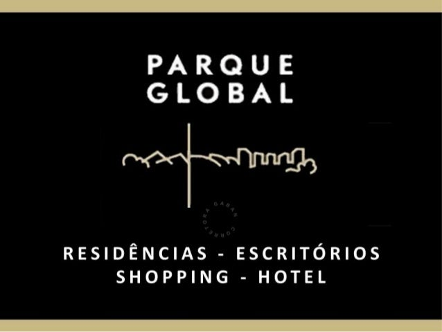 PARQUE GLOBAL   (11) 7853-9660 Renata Gaban (corretora)