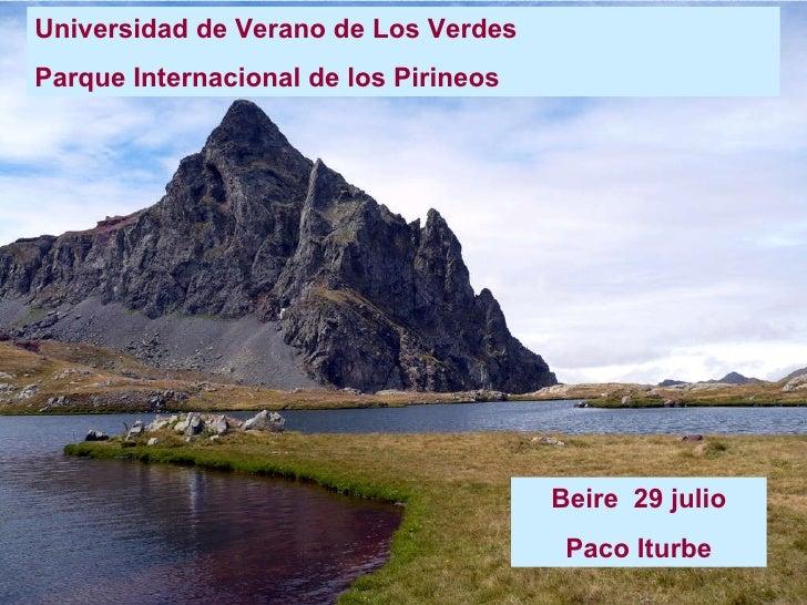 Universidad de Verano de Los Verdes Parque Internacional de los Pirineos Beire  29 julio Paco Iturbe