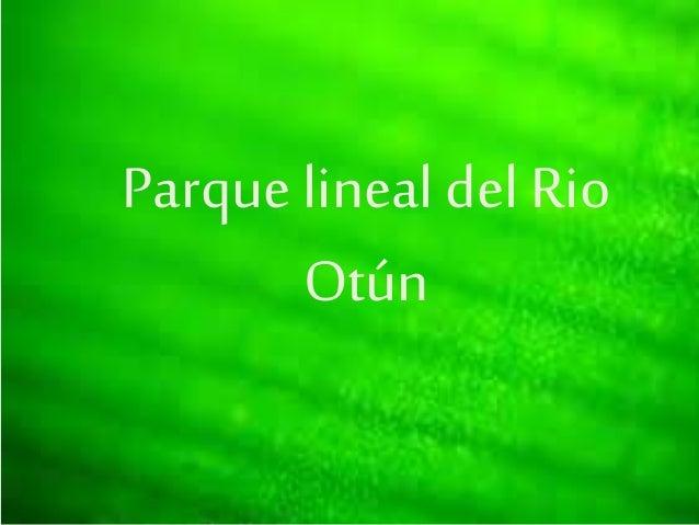 Parque lineal del Rio Otún