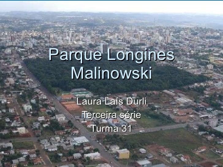Parque Longines Malinowski Laura Laís Durli Terceira série Turma 31