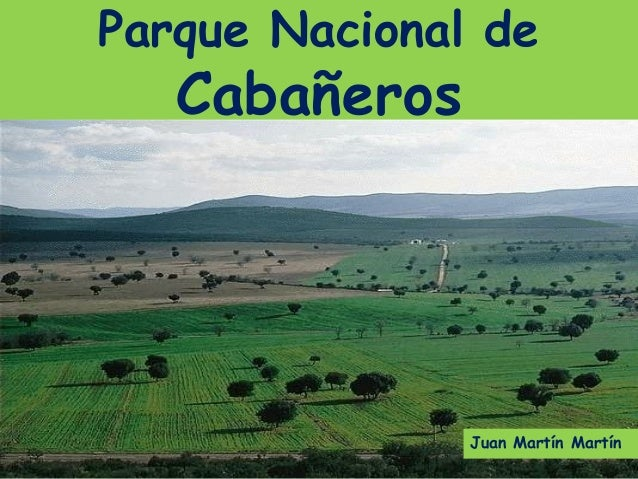 Parque Nacional de   Cabañeros               Juan Martín Martín