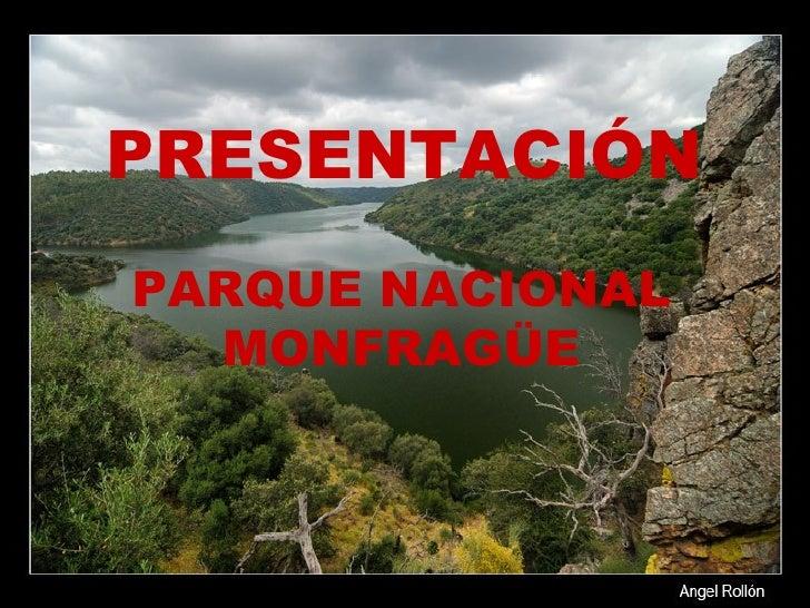 PRESENTACIÓN PARQUE NACIONAL MONFRAGÜE