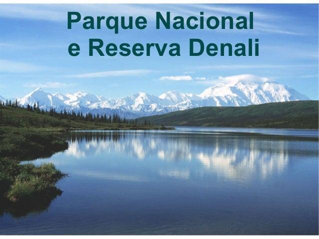 Parque Nacional e Reserva Denali