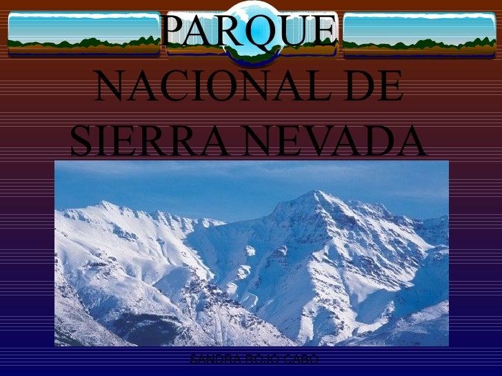 PARQUE NACIONAL DE SIERRA NEVADA SANDRA ROJO CABO
