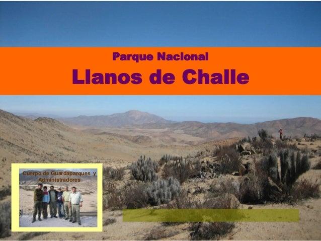 Parque Nacional Llanos de Challe Cuerpo de Guardaparques y Administradores