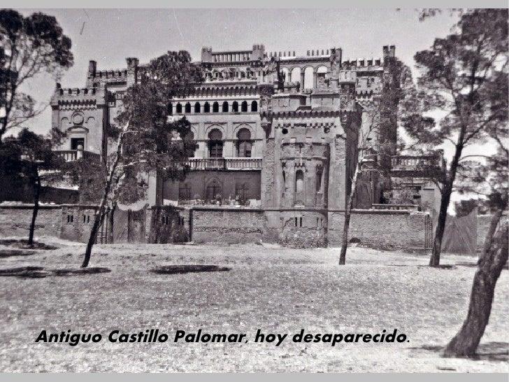 Antiguo Castillo Palomar, hoy desaparecido.