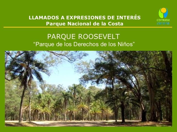 """LLAMADOS A EXPRESIONES DE INTERÉS Parque  Nacional  de la Costa PARQUE ROOSEVELT  """" Parque de los  Derechos  de los Niños"""""""