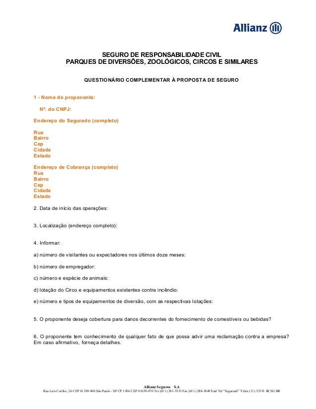 SEGURO DE RESPONSABILIDADE CIVILPARQUES DE DIVERSÕES, ZOOLÓGICOS, CIRCOS E SIMILARESQUESTIONÁRIO COMPLEMENTAR À PROPOSTA D...
