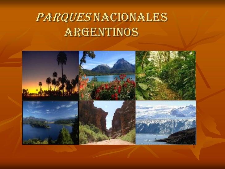 PARQUES NACIONALES ARGENTINOS<br />