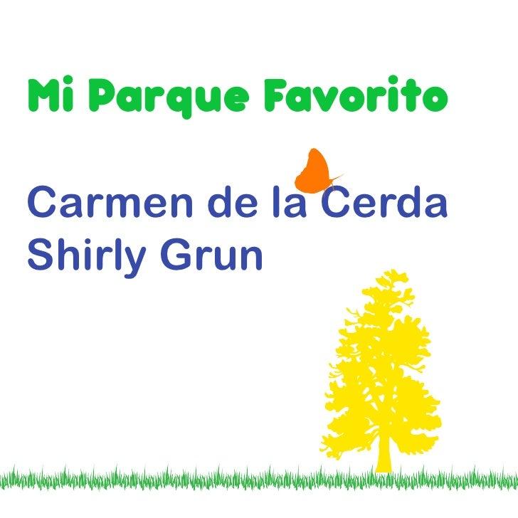 Mi Parque Favorito Carmen de la Cerda Shirly Grun