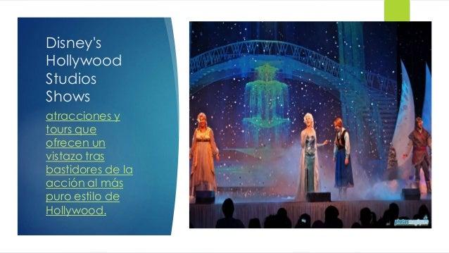 Disney's Hollywood Studios Shows atracciones y tours que ofrecen un vistazo tras bastidores de la acción al más puro estil...
