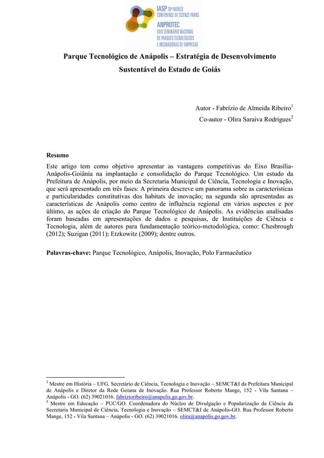 Parque Tecnológico de Anápolis – Estratégia de Desenvolvimento Sustentável do Estado de Goiás Autor - Fabrízio de Almeida ...
