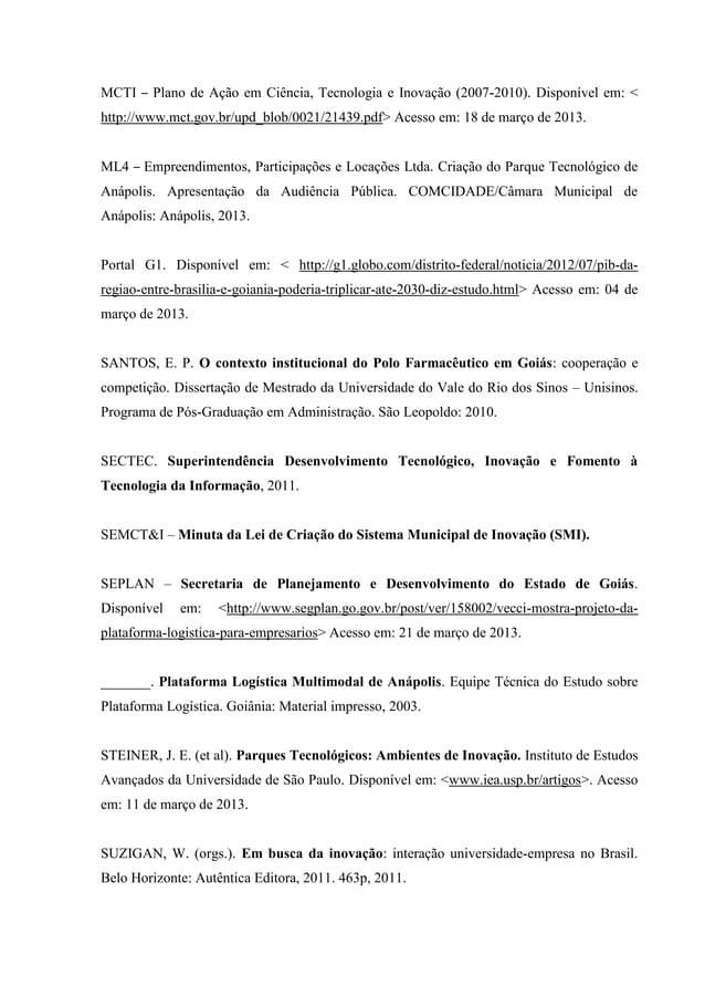 MCTI – Plano de Ação em Ciência, Tecnologia e Inovação (2007-2010). Disponível em: < http://www.mct.gov.br/upd_blob/0021/2...