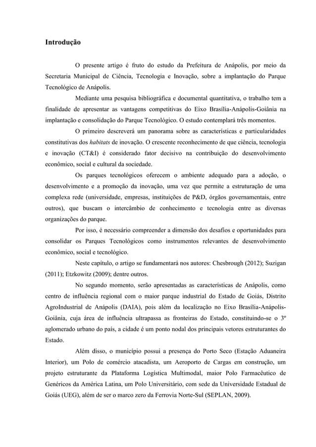 Introdução O presente artigo é fruto do estudo da Prefeitura de Anápolis, por meio da Secretaria Municipal de Ciência, Tec...