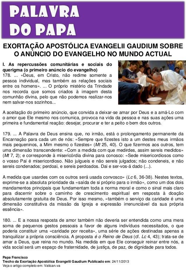 EXORTAÇÃO APOSTÓLICA EVANGELII GAUDIUM SOBRE O ANÚNCIO DO EVANGELHO NO MUNDO ACTUAL I. As repercussões comunitárias e soci...