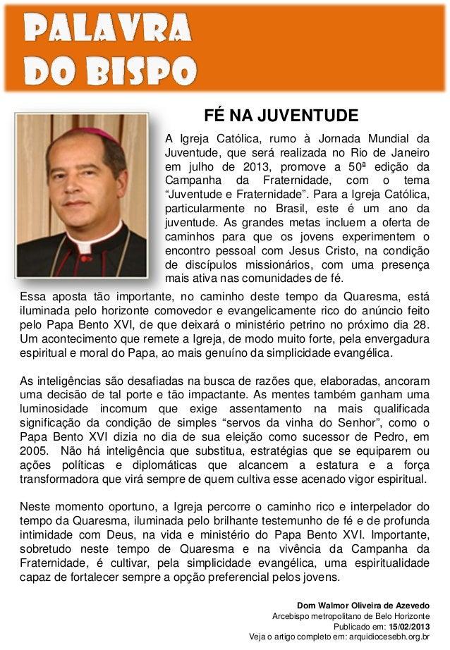 FÉ NA JUVENTUDE                           A Igreja Católica, rumo à Jornada Mundial da                           Juventude...