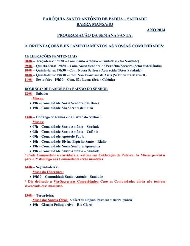 PARÓQUIA SANTO ANTÔNIO DE PÁDUA – SAUDADE BARRA MANSA/RJ ANO 2014 PROGRAMAÇÃO DA SEMANA SANTA:  ORIENTAÇÕES E ENCAMINHAME...