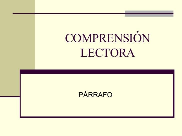 COMPRENSIÓN LECTORA PÁRRAFO
