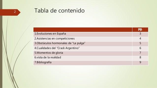 """Tabla de contenido  pg.  1.Evoluciones en España 3  2.Asistencias en competiciones 4  3.Obstáculos hormonales de """"La pulga..."""