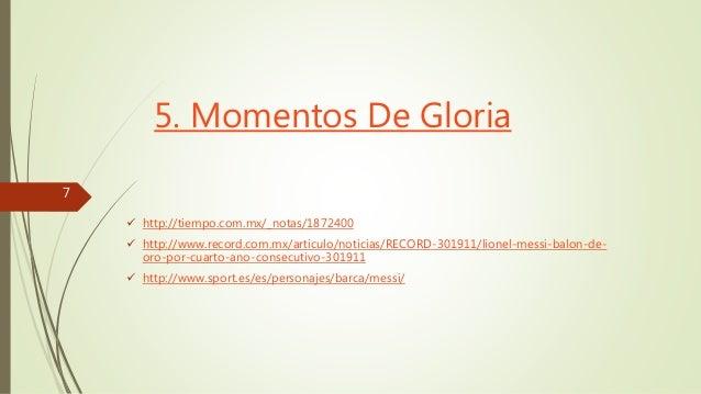 5. Momentos De Gloria   http://tiempo.com.mx/_notas/1872400   http://www.record.com.mx/articulo/noticias/RECORD-301911/l...