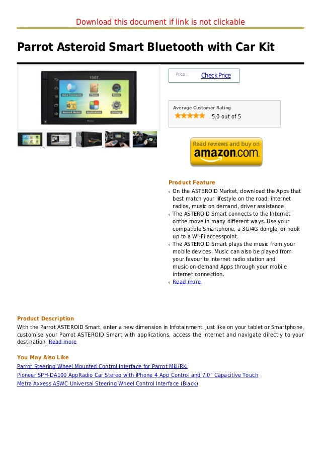 Download this document if link is not clickableParrot Asteroid Smart Bluetooth with Car Kit                               ...