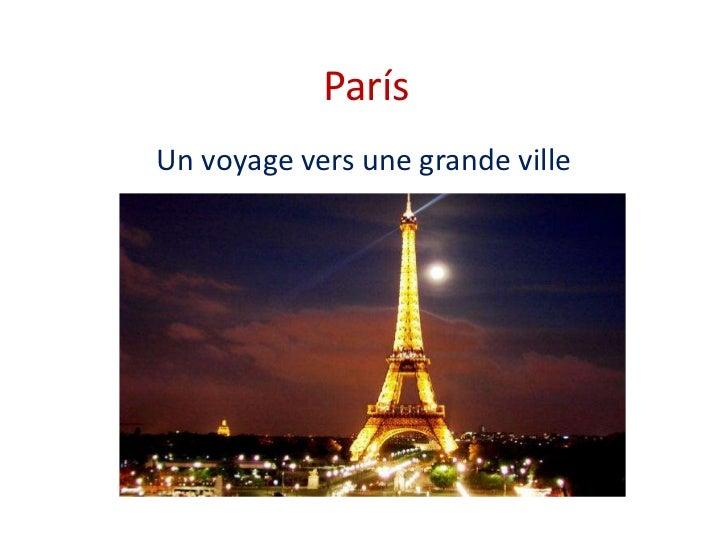 ParísUn voyage vers une grande ville