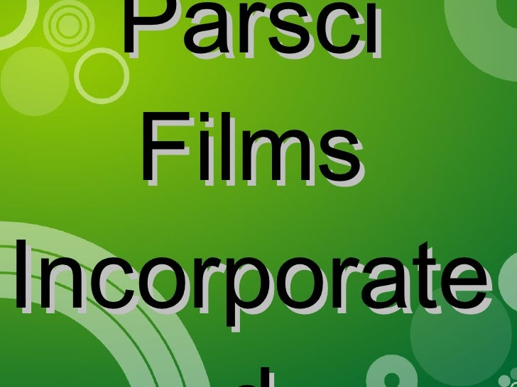 Parsci Films Incorporated