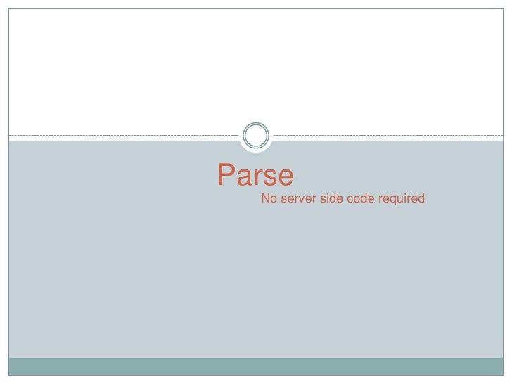 Parse  No server side code required