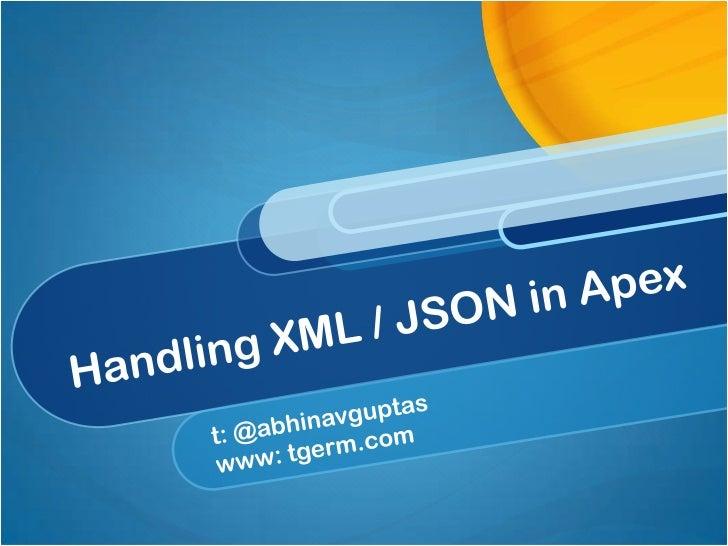 Parsing XML & JSON in Apex