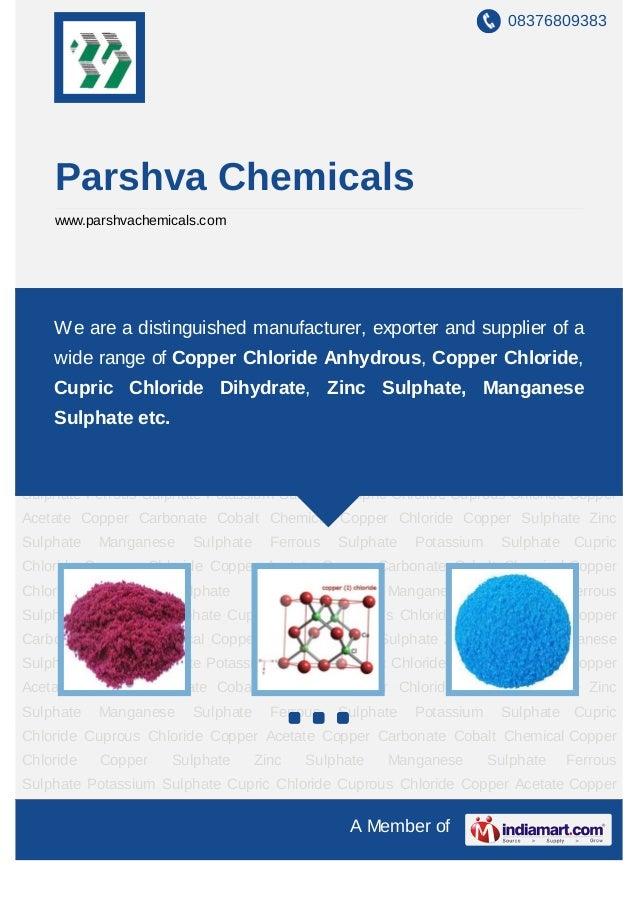 08376809383    Parshva Chemicals    www.parshvachemicals.comCobalt     Chemical   Copper   Chloride     Copper    Sulphate...