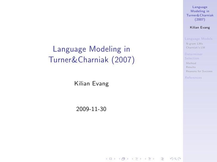 Language                            Modeling in                          Turner&Charniak                               (20...