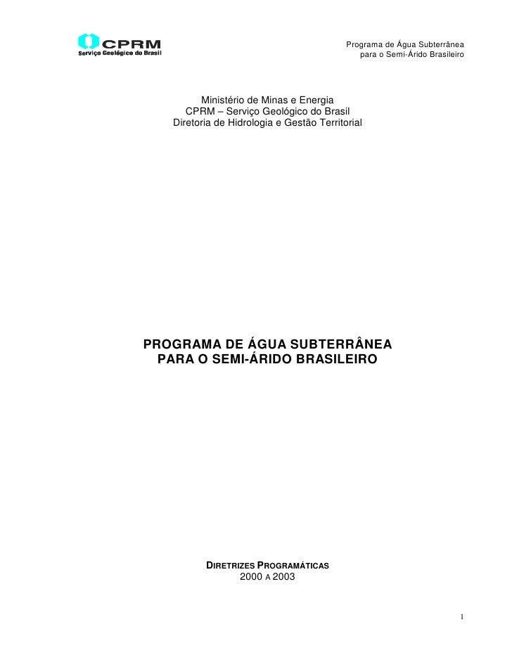 Programa de Água Subterrânea                                               para o Semi-Árido Brasileiro              Minis...