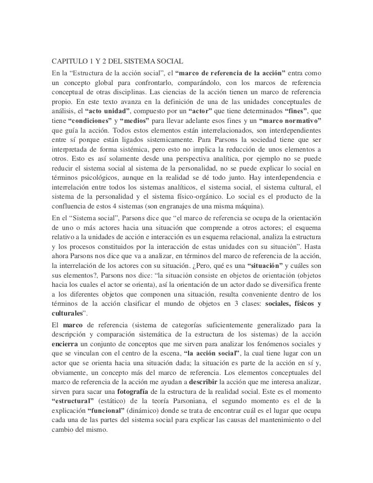 """CAPITULO 1 Y 2 DEL SISTEMA SOCIALEn la """"Estructura de la acción social"""", el """"marco de referencia de la acción"""" entra comou..."""