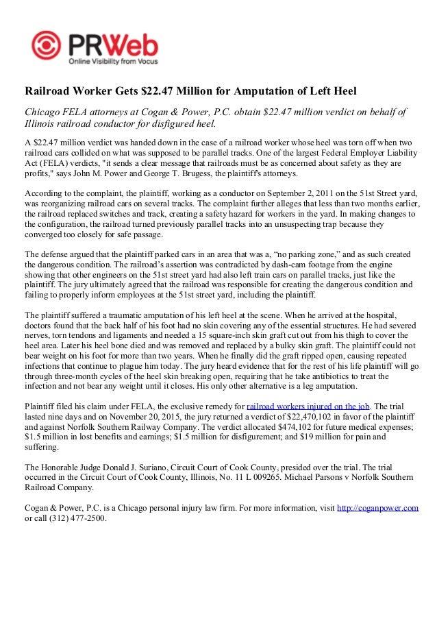 Railroad Worker Gets $22.47 Million for Amputation of Left Heel Chicago FELA attorneys at Cogan & Power, P.C. obtain $22.4...