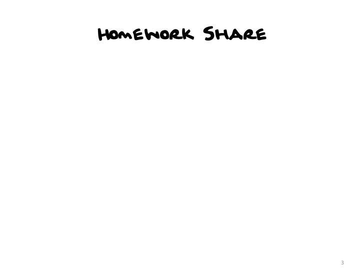 Homework Share                 3