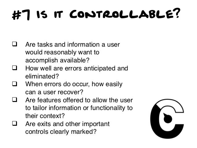 #8 Is it Valuable?q   Is it desirable to the target user?q   Does it maintain conformity with     expectations throughou...