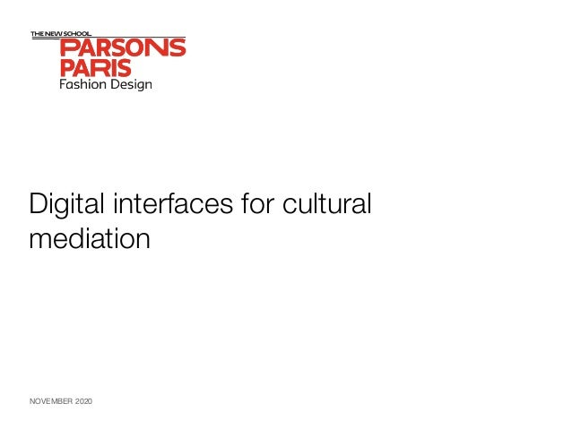 Digital interfaces for cultural mediation NOVEMBER 2020